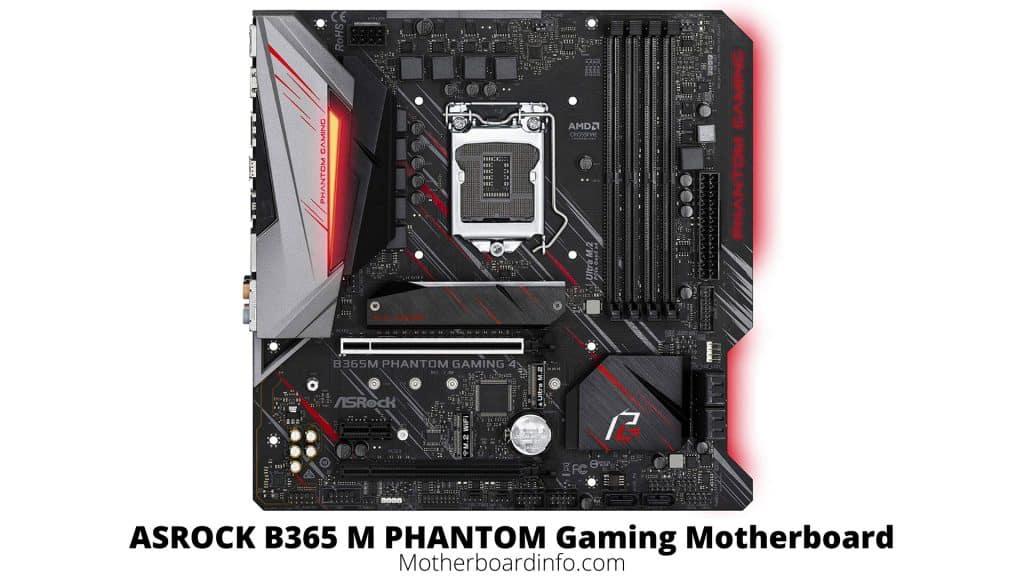 ASROCK B365 M PHANTOM Gaming Motherboard