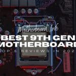 Best 9th Gen Motherboard - Top 5 Reviews in 2021