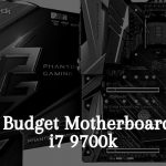 Best Budget Motherboard for i7 9700k - Top 6 Reviews in 2021