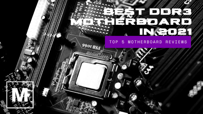 Best DDR3 Motherboard