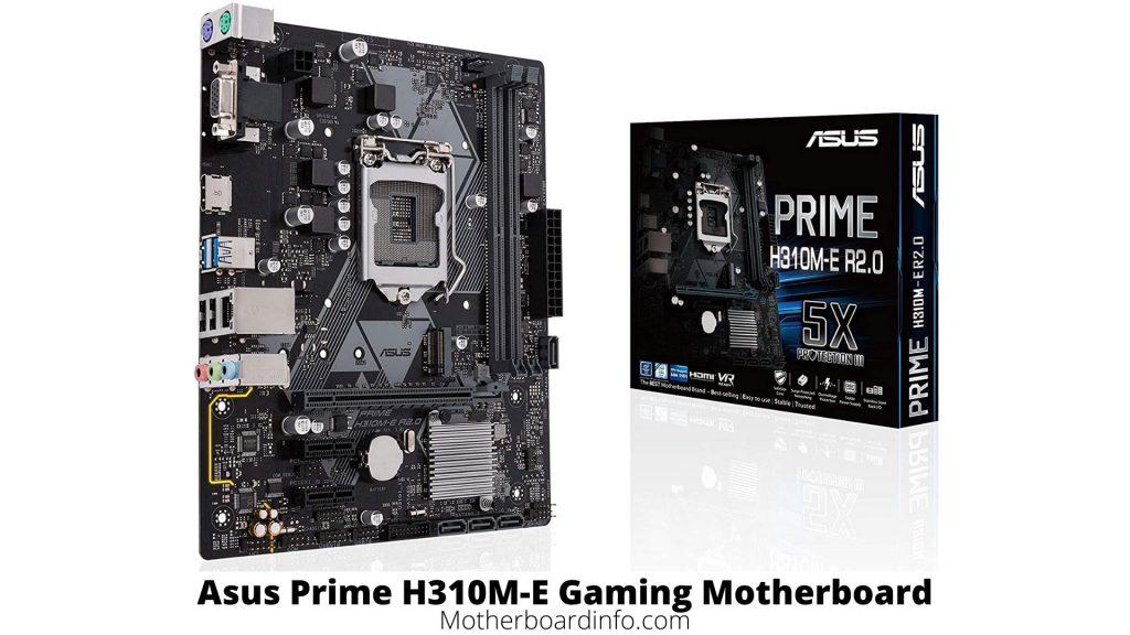 Asus Prime H310M-E Gaming Motherboard