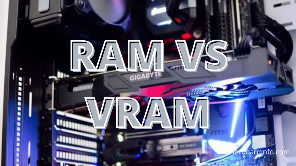 RAM VS VRAM