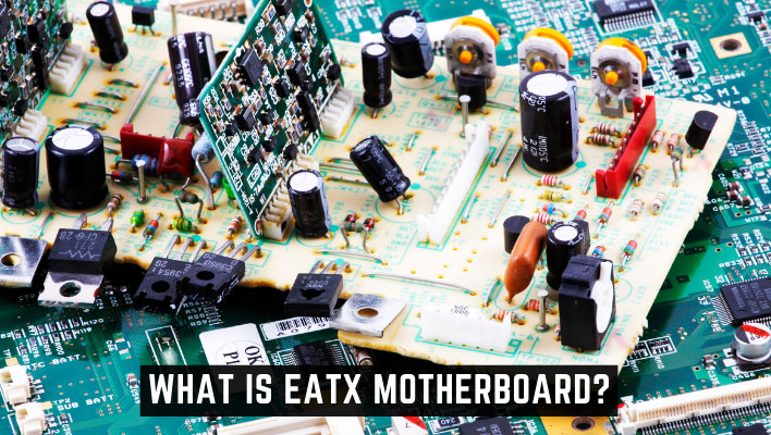 What is EATX Motherboard