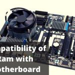Is My Ram Compatible With My Motherboard?